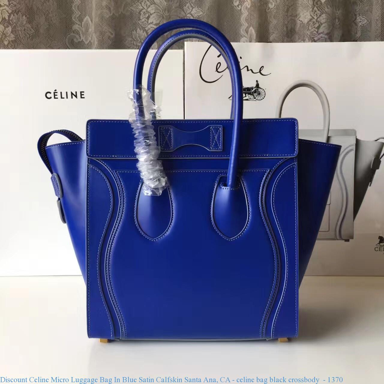 3f84a2797efc Discount Celine Micro Luggage Bag In Blue Satin Calfskin Santa Ana ...