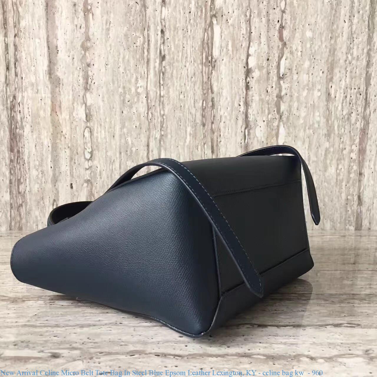New Arrival Celine Micro Belt Tote Bag In Steel Blue Epsom Leather Lexington Ky Celine Bag Kw 960 Buy Cheap Celine Replica Handbags Celine Bags Outlet Store Celine Bags