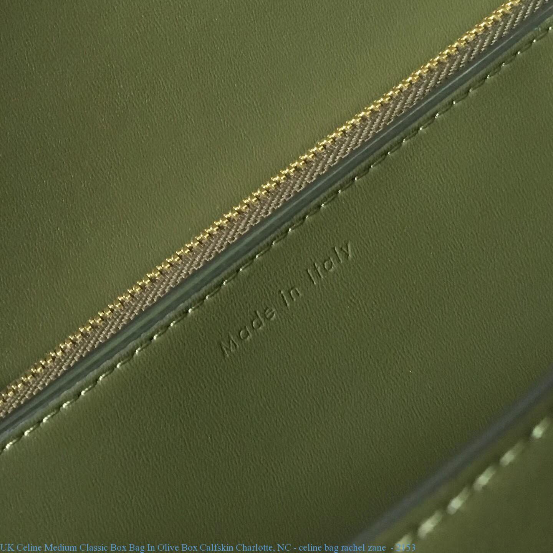 c54b94fae04 UK Celine Medium Classic Box Bag In Olive Box Calfskin Charlotte
